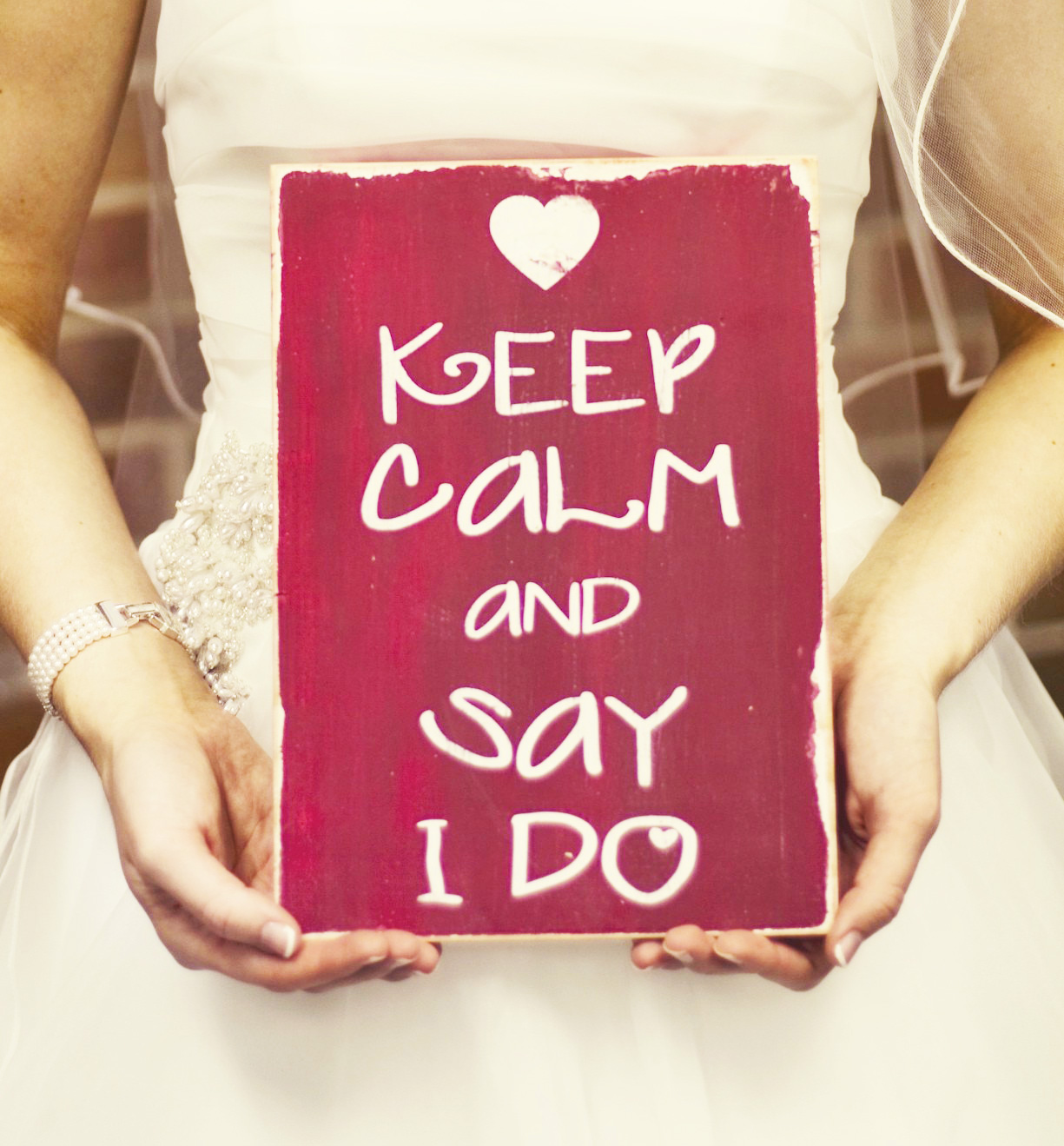 Keep calm and say I do sign